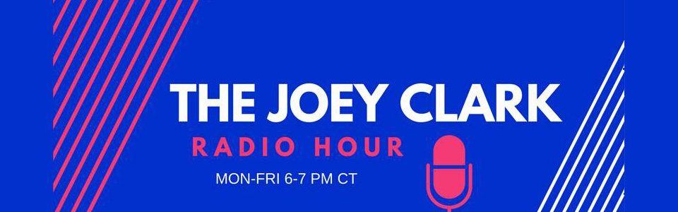 The Joey Clark Radio Hour